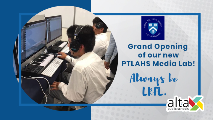 Grand Opening of our new PTLAHS Media Lab