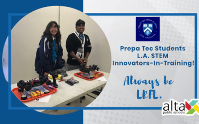 Prepa Tec Students L.A. STEM Innovators-In-Training!